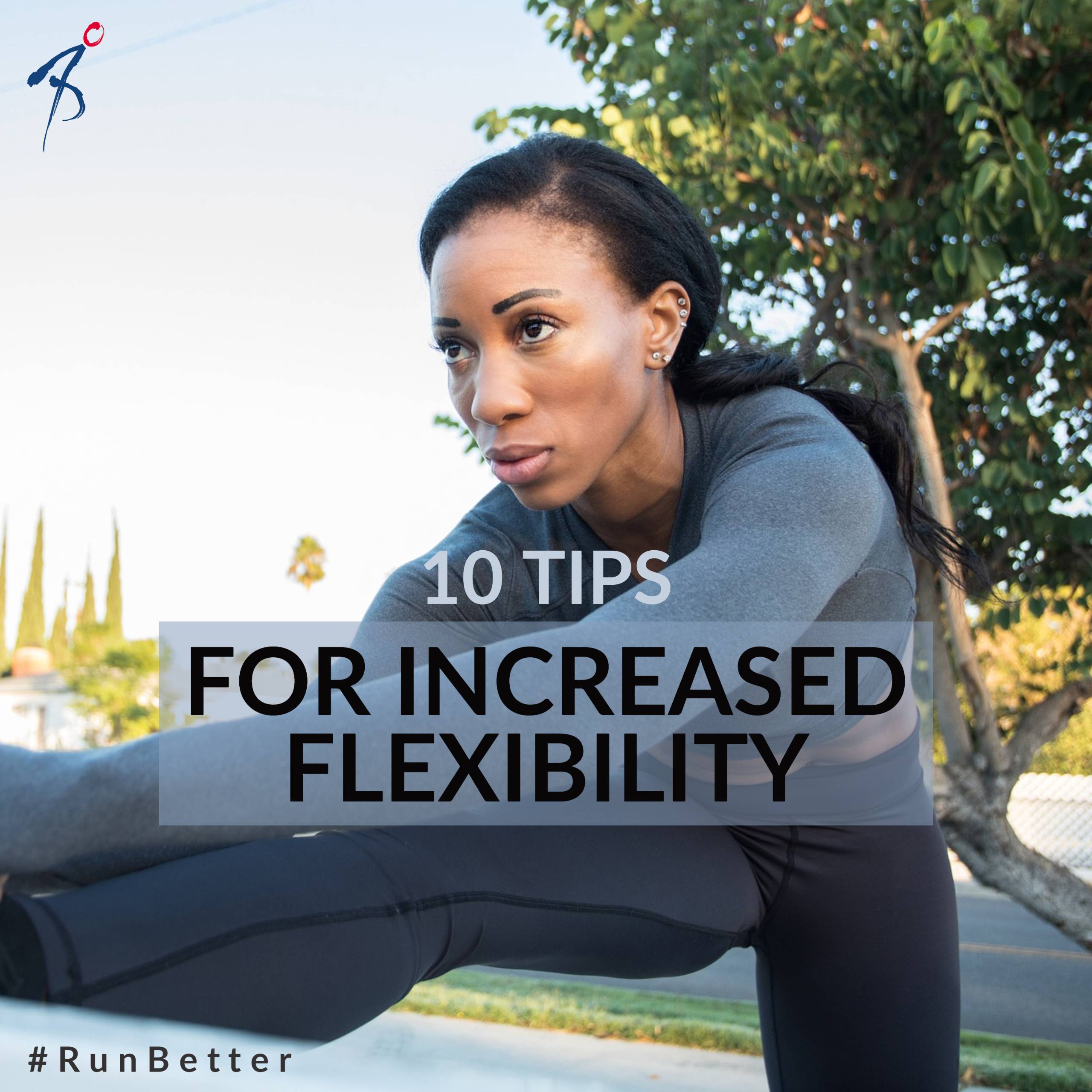 10 tips for increased flexibility